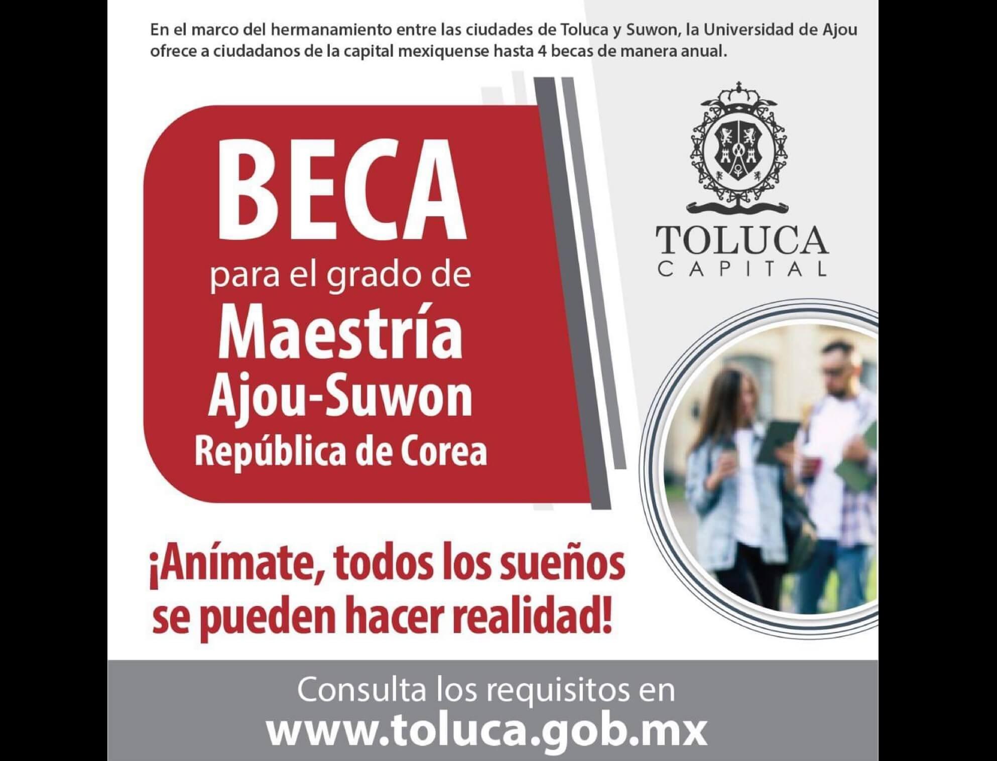 Ofrecen Toluca y Suwon becas para maestría en Universidad de Ajou